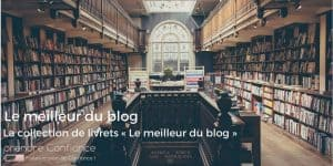 Le meilleur du blog prendre Confiance