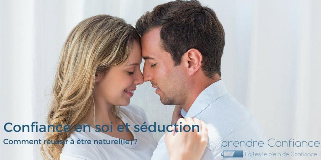 seduction-comment-reussir-a-etre-naturelle