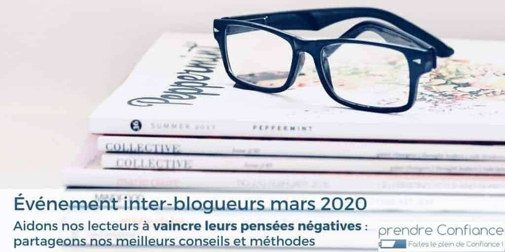 Événement inter-blogueurs : aidons nos lecteurs à vaincre leurs pensées négatives