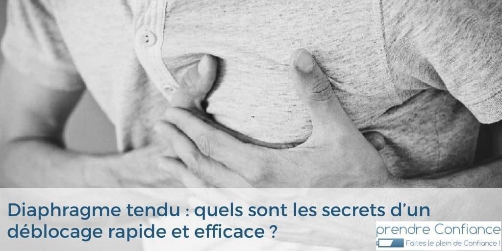 Diaphragme tendu : quels sont les secrets d'un déblocage rapide et efficace ?